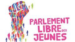 Le Parlement Libre des Jeunes : retour sur l'édition 2019 !