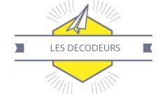 Les Décodeurs, par l'Ecole Buissonnière de Vaulx-en-Velin !